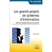 Les Grands Projets de systèmes d'information dans les établissements bancaires