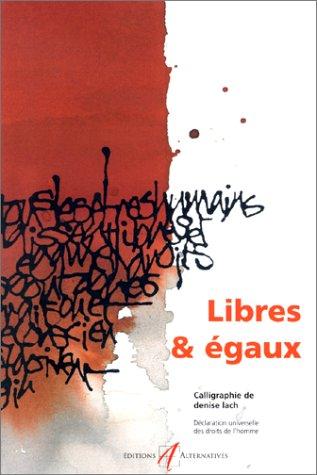 Libres & Égaux : La déclaration universelle des droits de l'homme