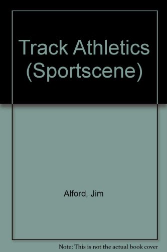 Track Athletics (Competitive Sports S.) por Jim Alford