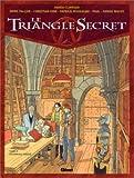 Le Triangle Secret, Tome 4 : L'Evangile oublié