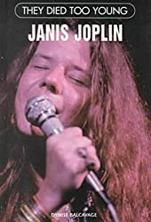 Janis Joplin (They Died Too Young)