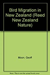 Bird Migration in New Zealand (Reed New Zealand Nature)