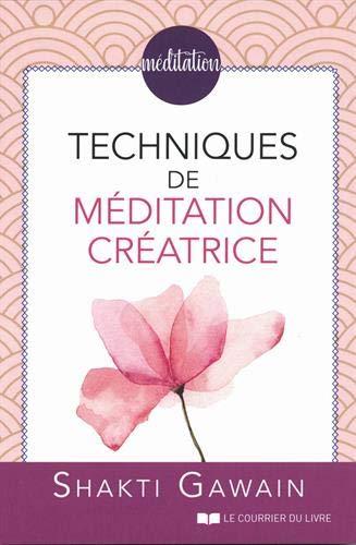 Techniques de méditations créatrice