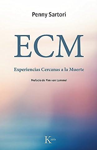 ECM Experiencias Cercanas a la Muerte