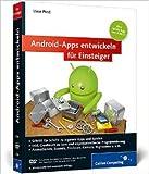 Android-Apps entwickeln fŸr Einsteiger: Eigene Spiele-Apps fŸr Leser mit Programmierkenntnissen! (Galileo Computing) ( 26. August 2013 )