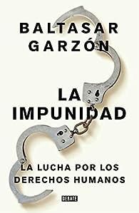No a la impunidad par Baltasar Garzón