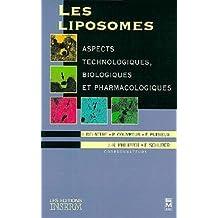 LES LIPOSOMES. Aspects technologiques, biologiques et pharmacologiques