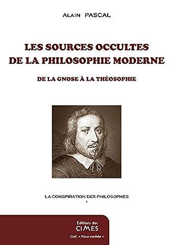 La Philosophie Occulte - Les sources occultes de la philosophie