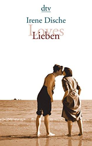 Loves / Lieben: Erzählungen