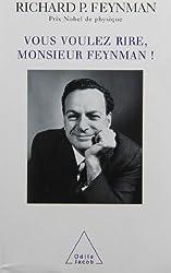 Vous voulez rire, monsieur Feynman !