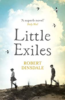 Little Exiles by [Dinsdale, Robert]