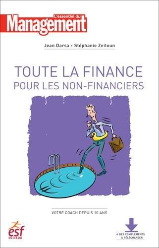 Toute la finance pour les non-financiers par Jean Darsa, Stéphanie Zeitoun