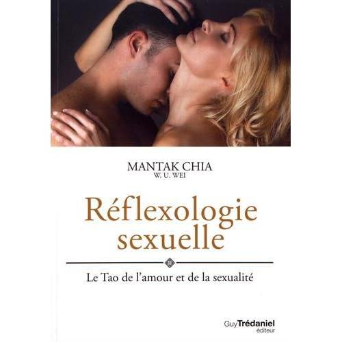 Réflexologie sexuelle : Le Tao de l?amour et de la sexualité