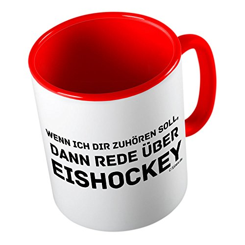 Wenn ich dir zuhören soll rede über Eishockey  lustige Tasse - Kaffeetasse - Kaffee-Pott...