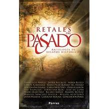 Retales Del Pasado (Histórica)