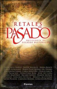 Retales del pasado: Antología de relatos históricos (Histórica)
