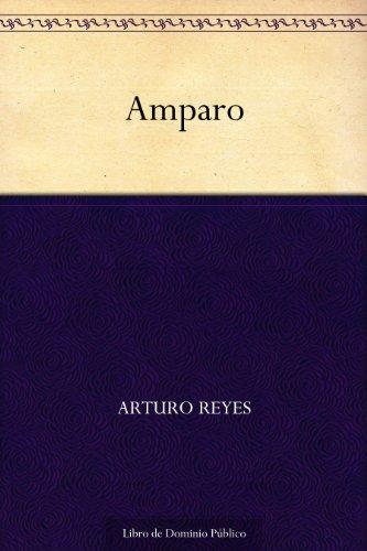 Amparo por Arturo Reyes