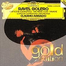 Ravel : Boléro - Rhapsodie Espagnole - Ma Mère l'Oye - Pavane pour une infante défunte
