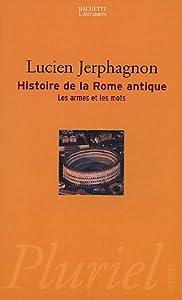 vignette de 'Histoire de la Rome antique (Lucien Jerphagnon)'