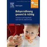 Babyernährung gesund & richtig: B(r)eikost und Fingerfood nach dem 6. Lebensmonat