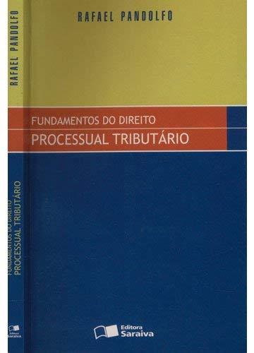 Fundamentos do Direito Processual Tributário