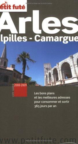 Petit Futé Arles : Alpilles - Camargue