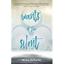 Wants of the Silent: Book Two (Sun Song Trilogy 2)