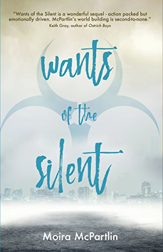 Wants of the Silent: Book Two (Sun Song Trilogy) by [McPartlin, Moira]