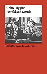 Harold and Maude: (Fremdsprachentexte) (Reclams Universal-Bibliothek)