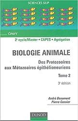Biologie animale : Des protozoaires aux métazoaires épithélioneuriens, Tome 2