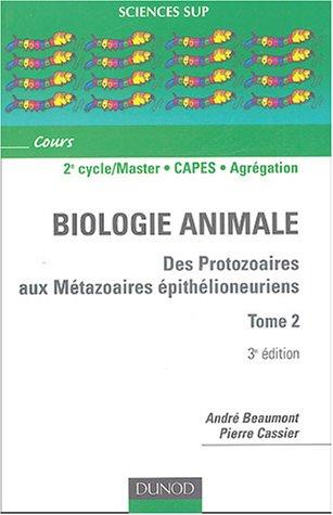 Des Protozoaires aux Mtazoaires pithlioneuriens - Tome 2 - 3me dition