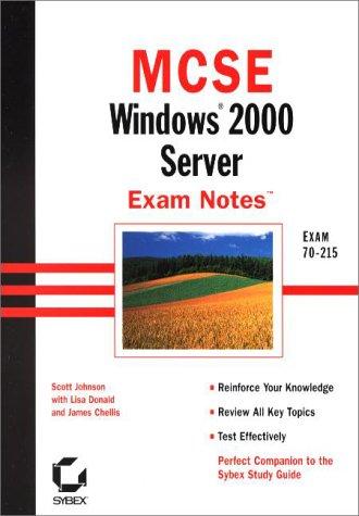 MCSE Exam Notes: Windows 2000 Server