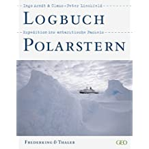Logbuch Polarstern: Expedition ins antarktische Packeis