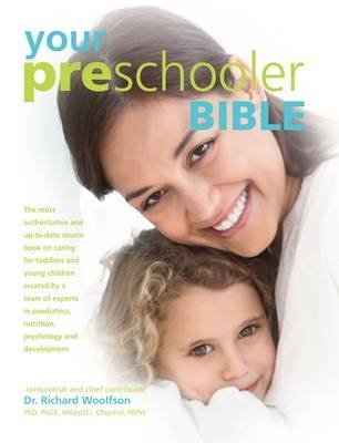 [(Your Pre-schooler Bible)] [ Edited by Richard C. Woolfson ] [October, 2013]
