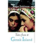 [ [ [ Tales from a Greek Island [ TALES FROM A GREEK ISLAND ] By Jinkinson, Roger ( Author )Aug-01-2005 Paperback