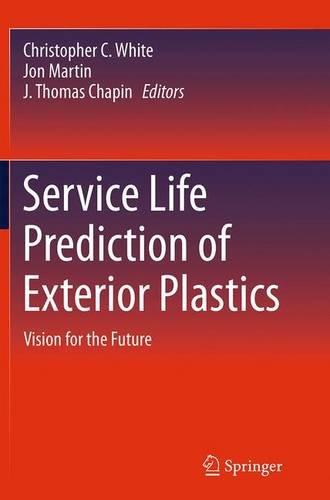 service-life-prediction-of-exterior-plastics-vision-for-the-future