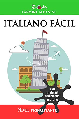 Italiano fácil: Nivel principiante eBook: Carmine Albanese: Amazon ...