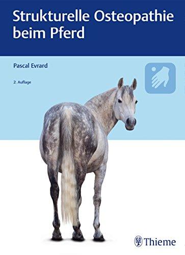 Strukturelle Osteopathie beim Pferd (German Edition) por Pascal Evrard
