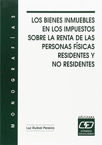 Los bienes inmuebles en los impuestos sobre la renta de las personas físicas residentes y no residentes