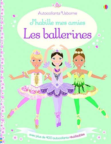 J'habille mes amies - Les ballerines - Autocollants Usborne par Leonie Pratt