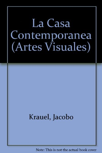 La Casa Contemporanea (Artes Visuales)