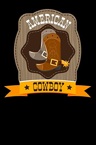 American Cowboy: boots cattle herding Lined Notebook / Diary / Journal To Write In 6