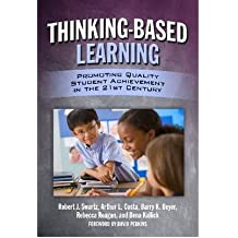 [(Thinking-Based Learning: Promoting Quality Student Achievement in the 21st Century)] [Author: Robert J Swartz] published on (July, 2010)