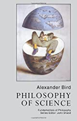 By Alexander Bird Philosophy Of Science (Fundamentals of Philosophy) (1st Edition) [Paperback]