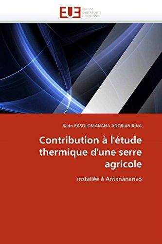 Contribution à l''étude thermique d''une serre agricole