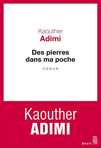 Des pierres dans ma poche par Kaouther Adimi