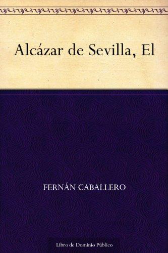 Alcázar de Sevilla, El