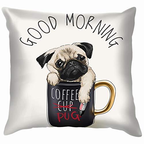 Home Fashion Pillowcase Good Morning Slogan Pug Dog Coffee Animals Wildlife Cute Animals Wildlife Beauty Fashion Cute Beauty Fashion 18x18 IN