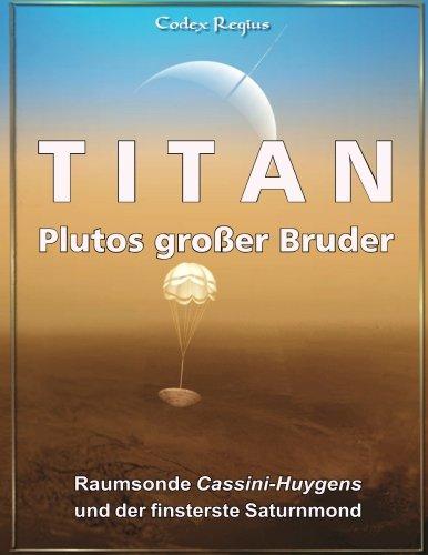 titan-plutos-groer-bruder-raumsonde-cassini-huygens-und-der-finsterste-saturnmond