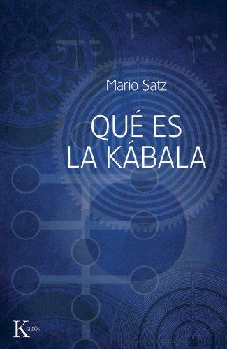 Qué es la kábala (Sabiduría Perenne) por Mario Satz